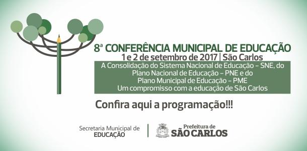 [SP] São Carlos (SP): 8ª Conferência Municipal de Educação será realizada nos dias 1 e 2 de setembro