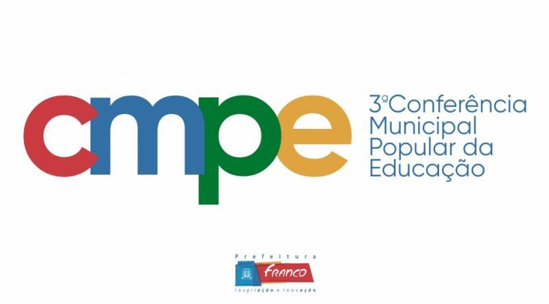 CMPE - 3ª Conferência Municipal Popular da Educação - Franco da Rocha