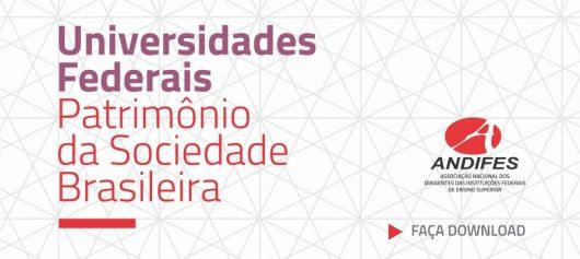 """Andifes lança caderno """"Universidades Federais, patrimônio da sociedade brasileira"""""""